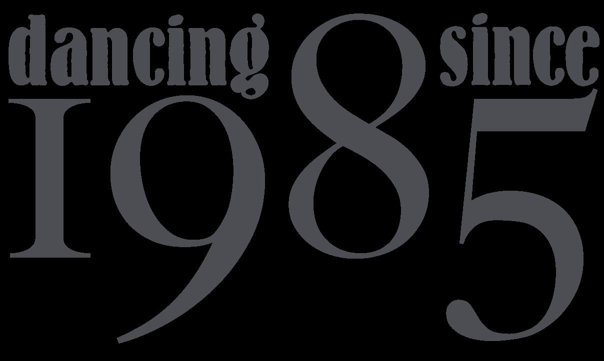 Dancing Since 1985